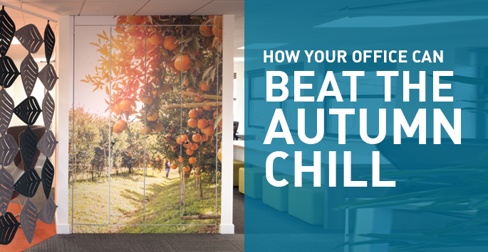 Office Design To Beat The Autumn Chill