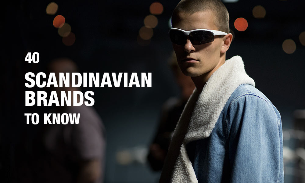 e1b22401 40 Scandinavian Brands You Need to Know | Highsnobiety Blog - Muse Mar