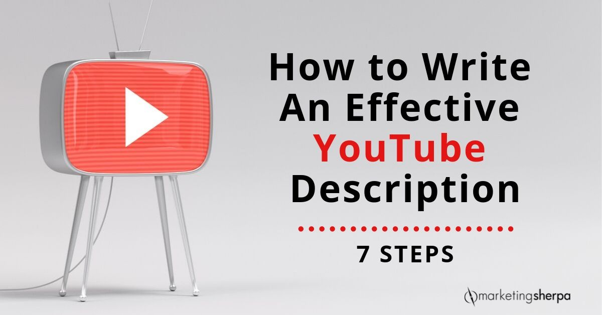 How to Write an Effective YouTube Description: 7 steps