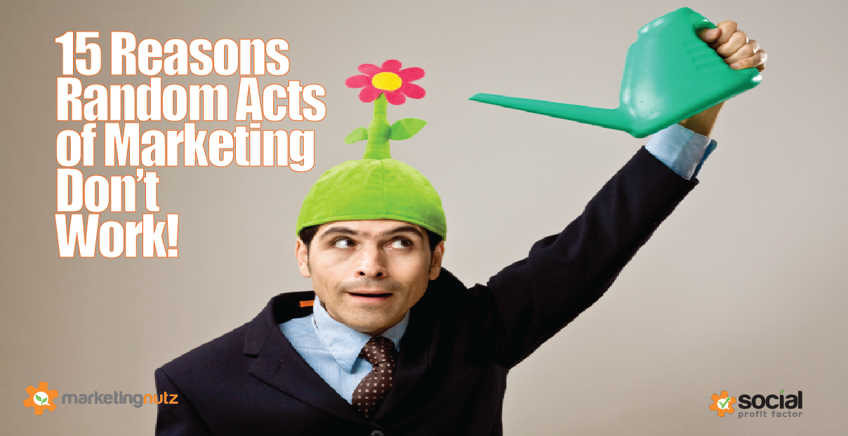 15 Reasons You Need to Stomp Random Acts of Marketing Now! [podcast]
