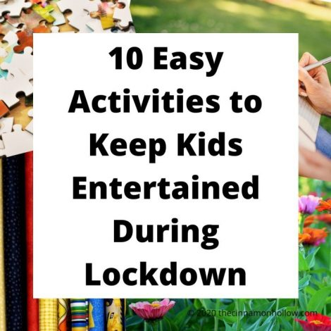 10 Easy Activities For Keeping Kids Entertained During Lockdown
