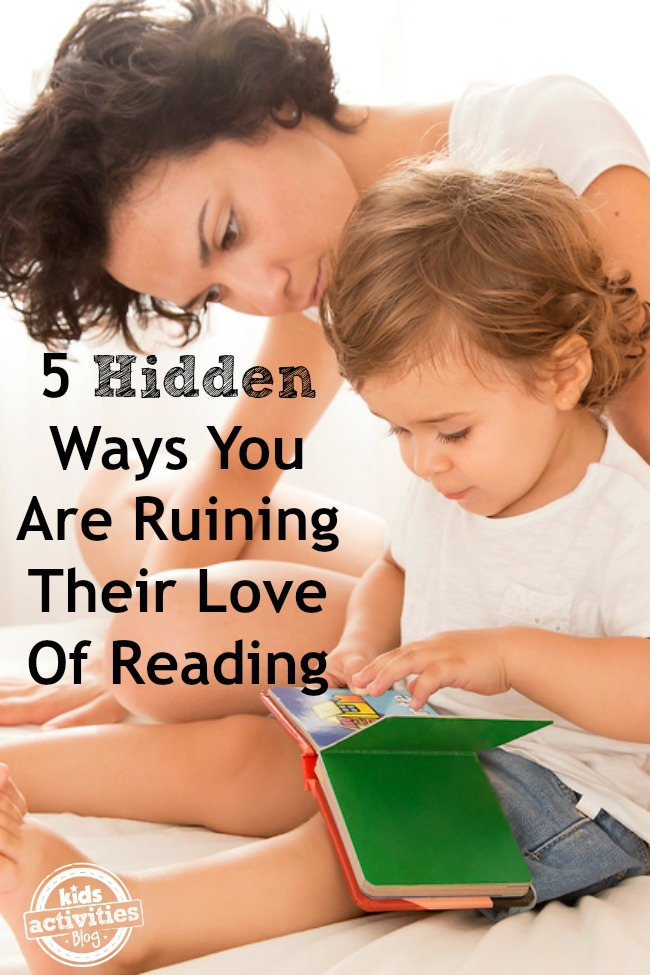 5 Ways You May Be Ruining Your Child's Love Of Reading