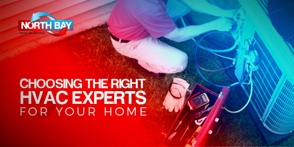 Choosing the Right HVAC Experts for your home