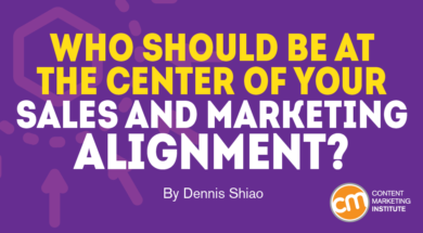 Who Should Be at the Center of Your Sales and Marketing Alignment?