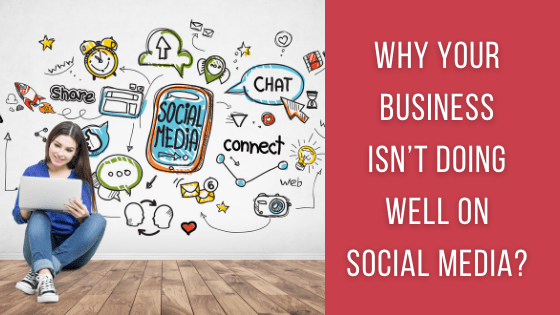 Why Your Business Isn't Doing Well on Social Media? - The Crowdfire blog