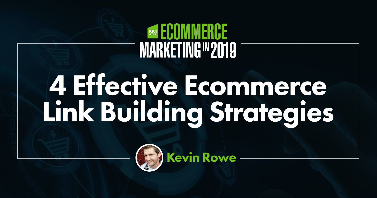4 Effective Ecommerce Link Building Strategies
