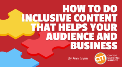 How to Do Inclusive Content That Helps Your Audience and Business