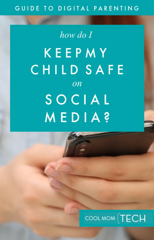 How do I keep kids safe on social media? 9 tips that help a lot.