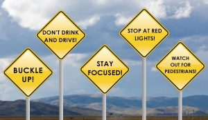 Do you practice safe driving all the time?