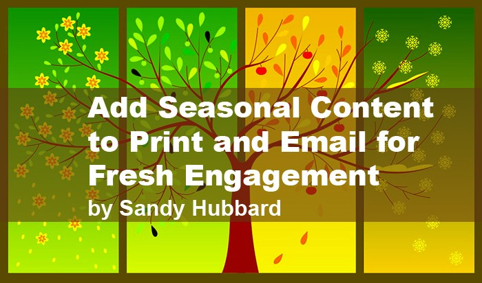 How to Add Seasonal Content to Print and Email for Fresh Engagement