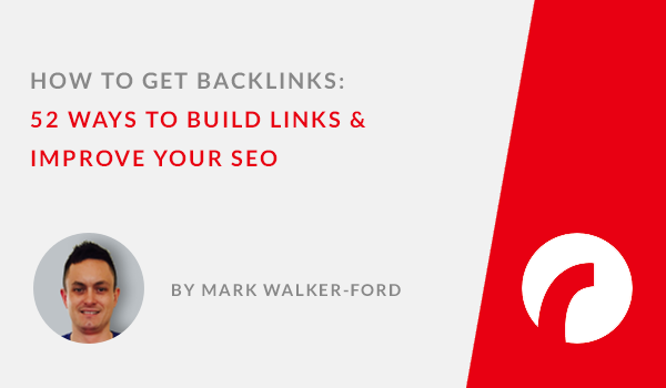How to Get Backlinks: 52 Ways to Build Links & Improve Your SEO - Infographic