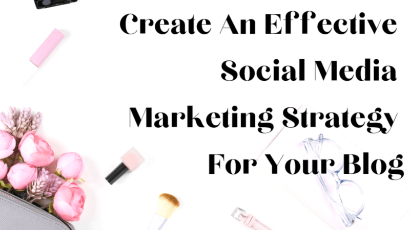 The Benefits Of Social Media Marketing For Your Blog Or Business
