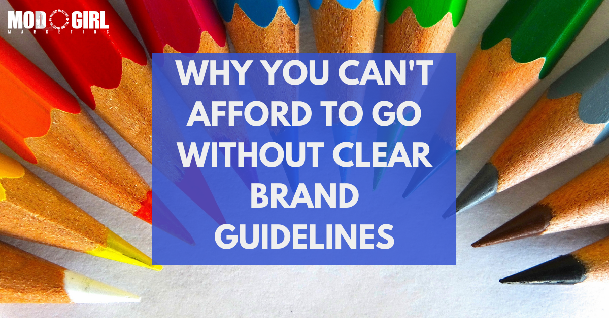 Why You Can't Afford To Go Without Clear Brand Guidelines [Contributed Blog]