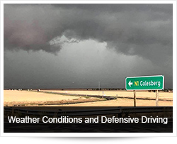Weather Conditions and Safe, Defensive Driving
