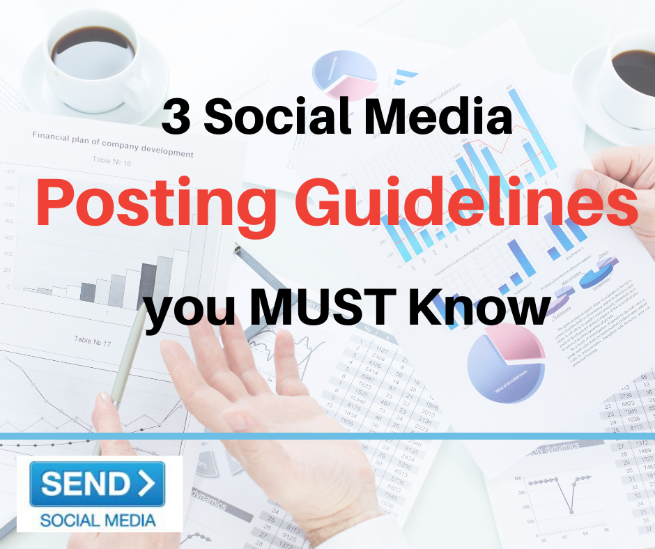 3 Social Media Posting Guidelines you MUST Know -