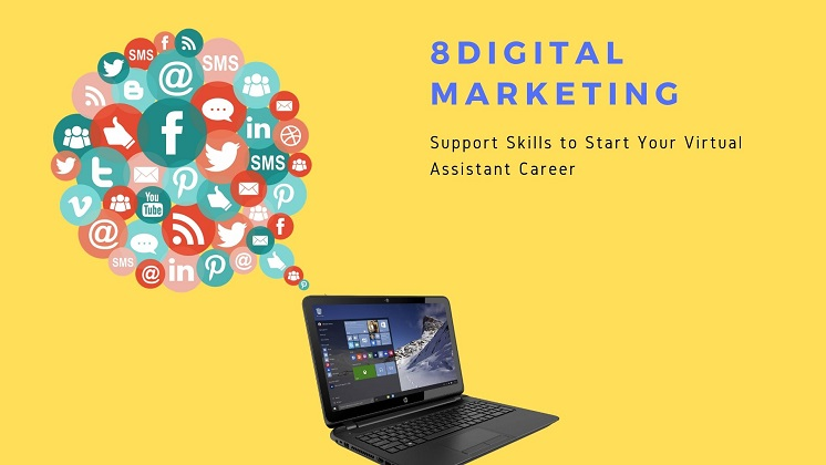 8 Digital Marketing Support Skills to Start Your Virtual Assistant Career