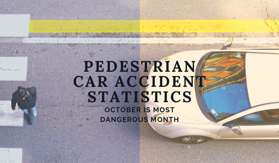 Pedestrian Car Accident Statistics: October Is The Most Dangerous