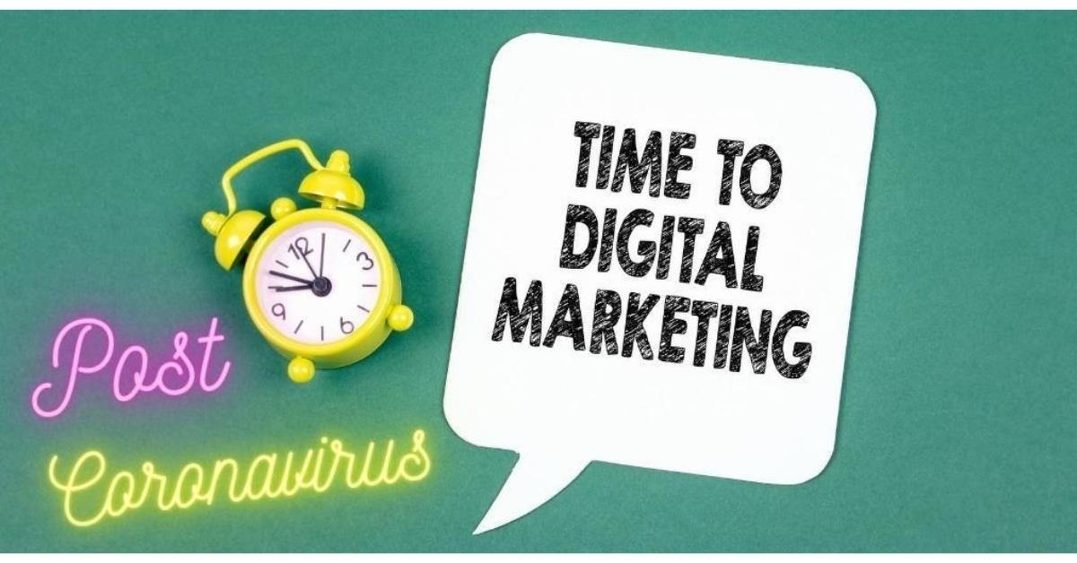 4 Post Coronavirus Digital Marketing Tips To Put You Ahead