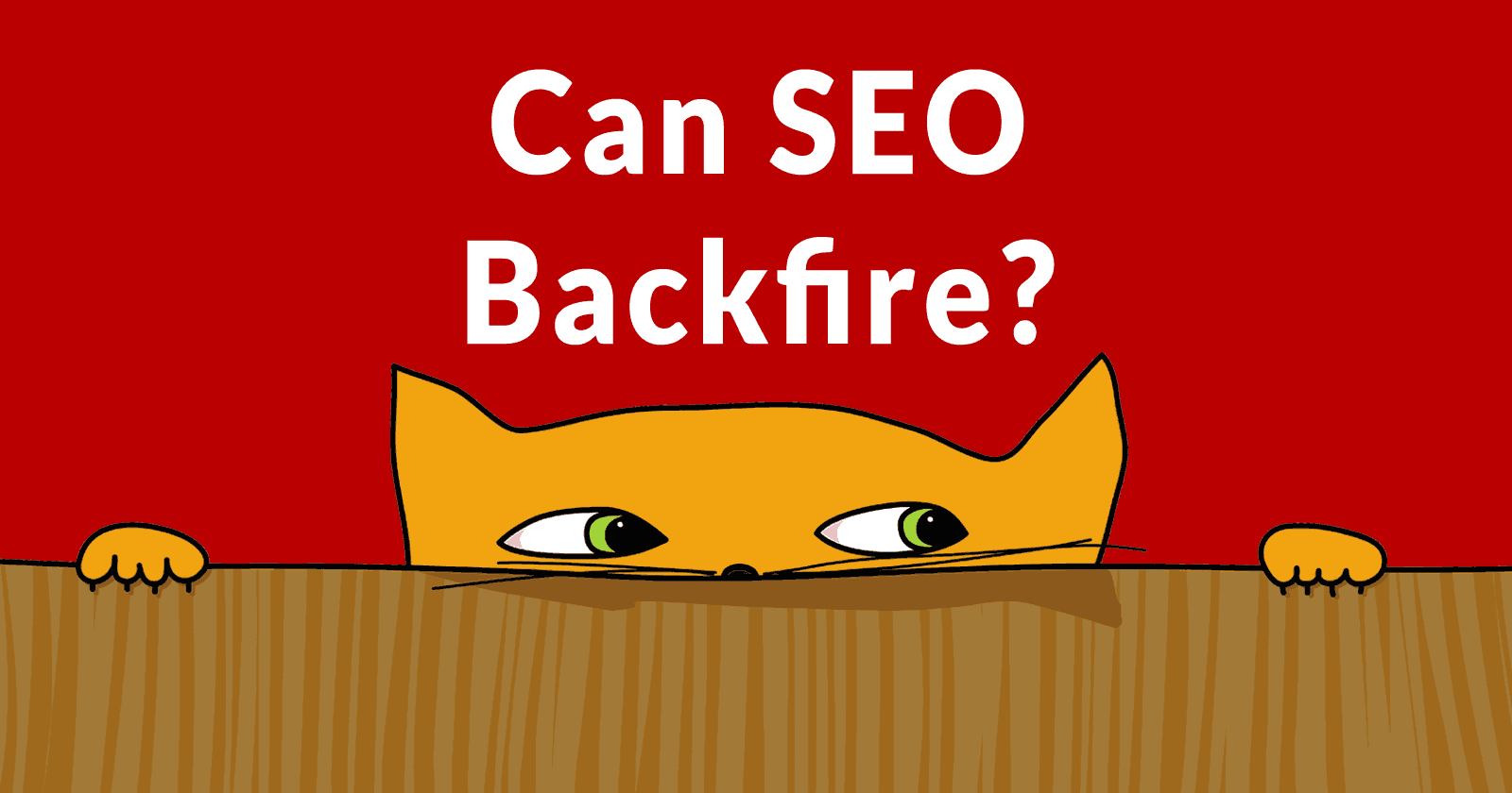 Can SEO Have a Negative Effect? - Search Engine Journal
