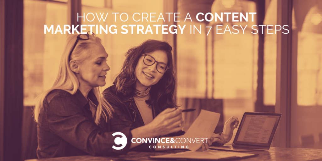 How to Create a Winning Content Marketing Strategy in 7 Easy Steps
