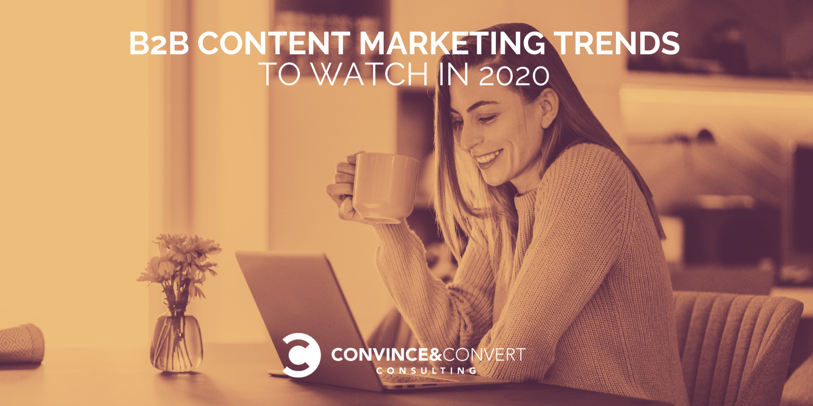 The Top B2B Content Marketing Trends to Watch in 2020
