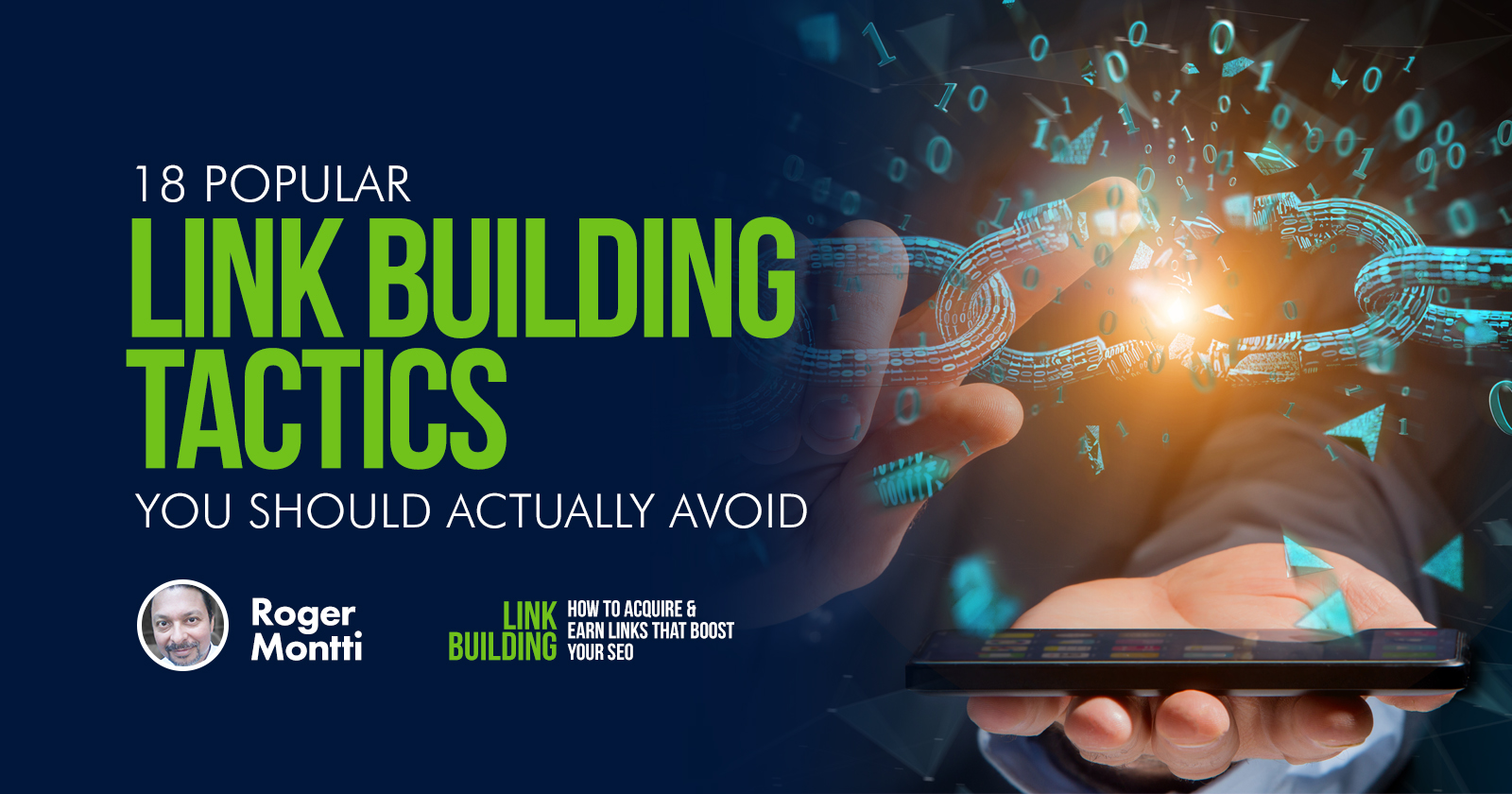 18 Popular Link Building Tactics You Should Actually Avoid - Search Engine Journal