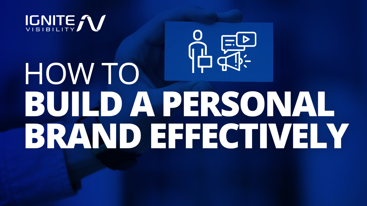 Personal Branding: How to Build a Personal Brand Effectively
