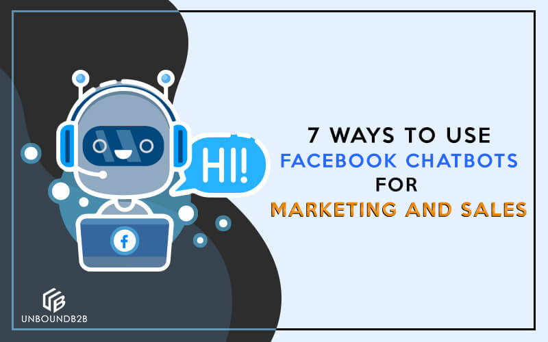 How to Leverage Chatbots for Marketing and Sales