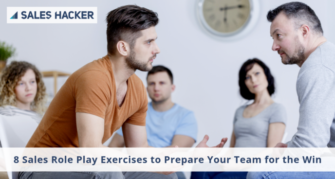 8 Sales Role Play Exercises to Prepare Your Team for the Win