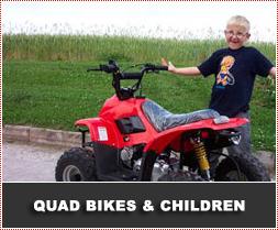 Quad Bikes and Children