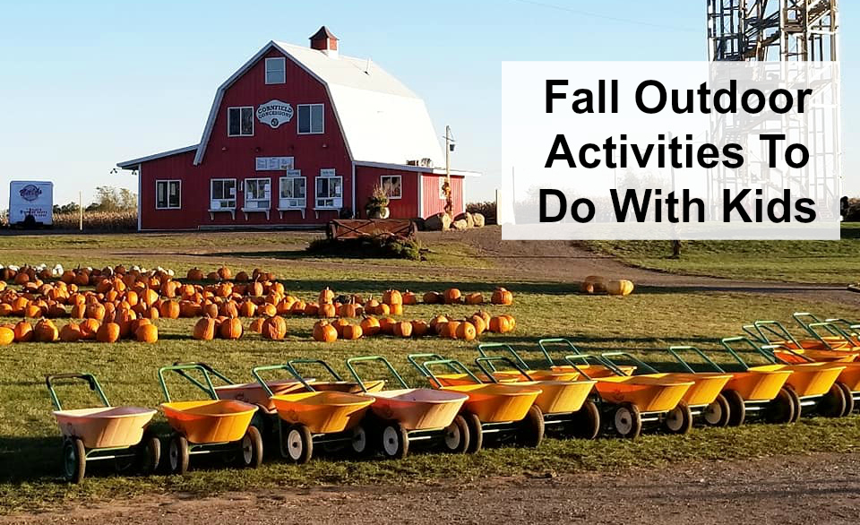Fall Outdoor Activities To Do With Kids
