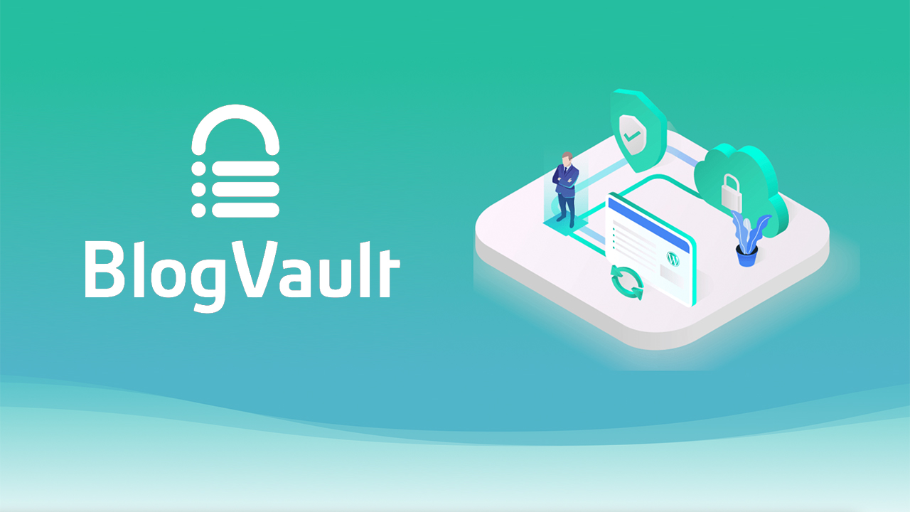 How to Backup Your WordPress Site Easily Using BlogVault
