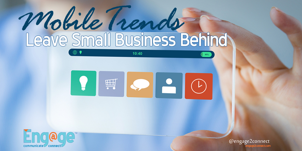 Mobile Trends Leave Small Businesses Behind