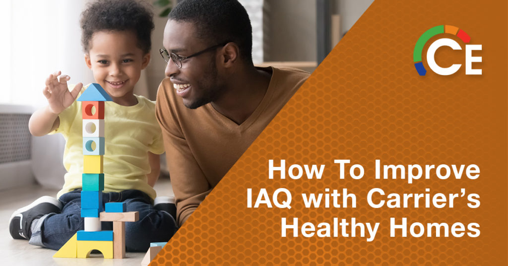 Carrier's Healthy Homes Initiative | Manage Indoor Air Quality