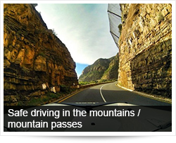 Safe driving in the mountains / mountain passes