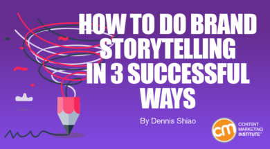 How to Do Brand Storytelling in 3 Successful Ways