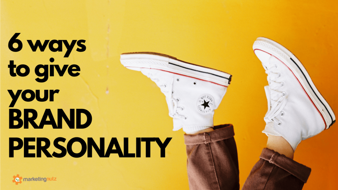 6 Ways to Give Your Brand Personality [podcast]