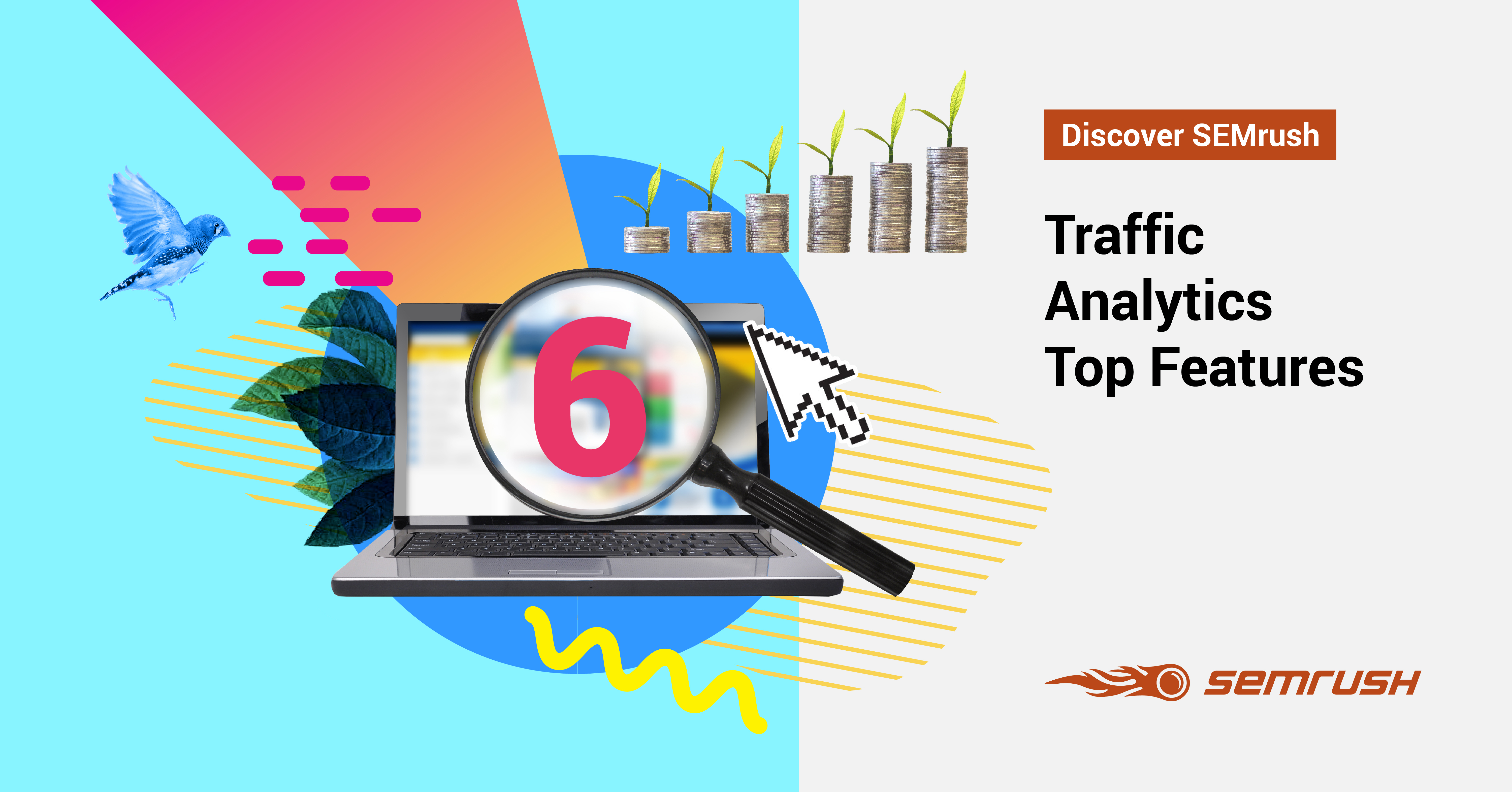 6 Things You Didn't Know about SEMrush Traffic Analytics