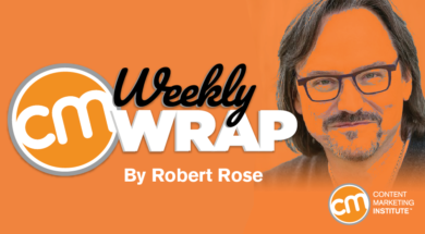 How to Make Content Your Brand's Safety Net [The Weekly Wrap]