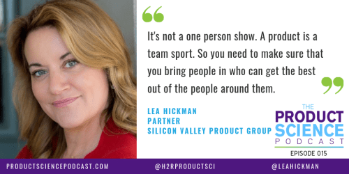 The Lea Hickman Hypothesis: Product Management Is a Team Sport - H2R Product Science