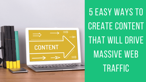 5 Easy Ways to Create Content That Will Drive Massive Web Traffic - The Crowdfire blog