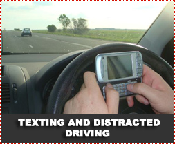 Texting and Distracted Driving