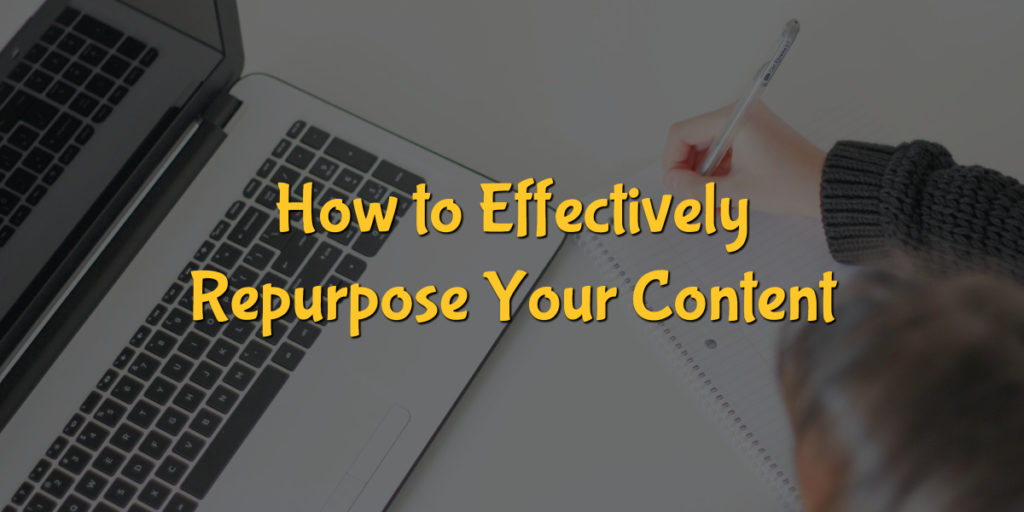 How to Effectively Repurpose Your Social Media Content