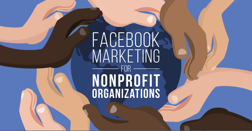 Facebook Marketing Tips For NonProfit Organizations