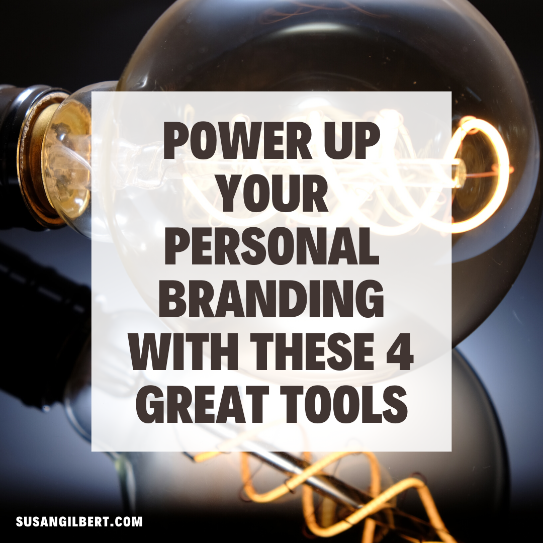 Power Up Your Personal Branding With These 4 Great Tools