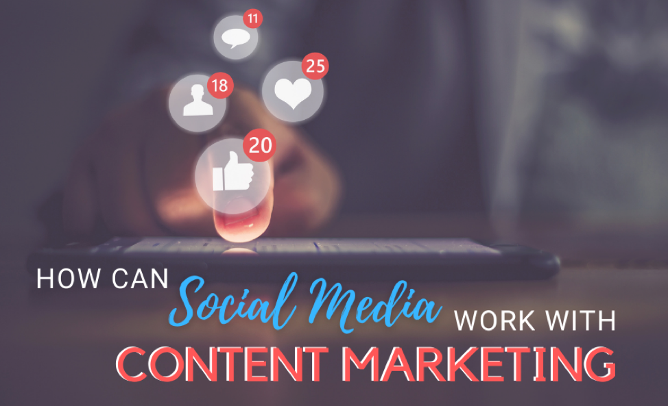 How Can Social Media Work With Content Marketing   PromotionWorld