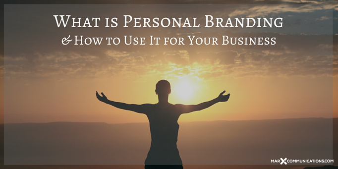 What is Personal Branding and How to Use It for Your Business