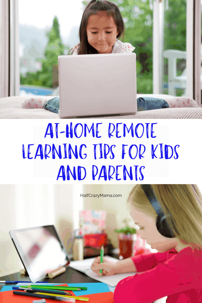 At-Home Remote Learning Tips for Kids and Parents