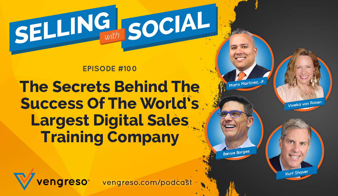 The Secrets Behind The Success Of The World's Largest Digital Sales Training Company, Episode #100 | Vengreso