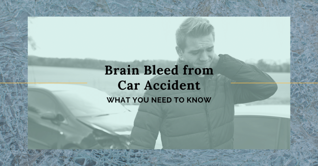 Brain Bleed From Car Accident: What You Need To Know